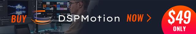 buy-dspmotion-now