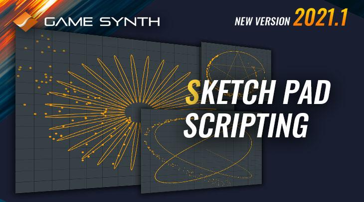 20200219_Gamesynth2020.1_Sketchpad_Scripting