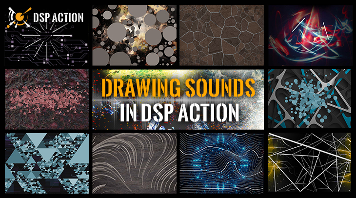 20210803_Drawing Sounds in DSP Action